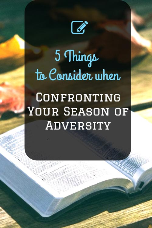 Confronting Your Season of Adversity