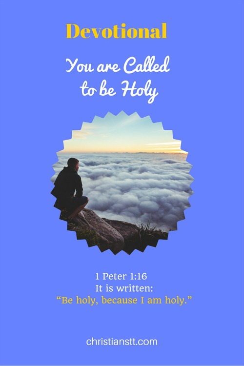 Devotional – You are Called to be Holy