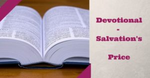 Devotional – The Price of Salvation