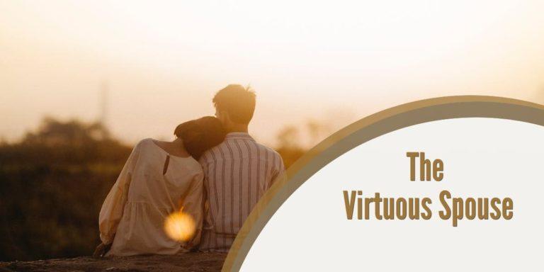 Devotional – The Virtuous Spouse