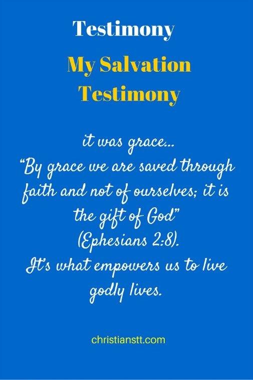 My Salvation Testimony