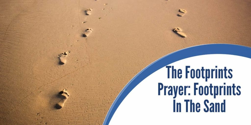 The Footprints Prayer: Footprints In The Sand