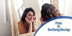 Prayer for Overflowing Blessings