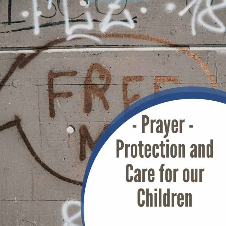 Prayer: Protection and Care for our Children