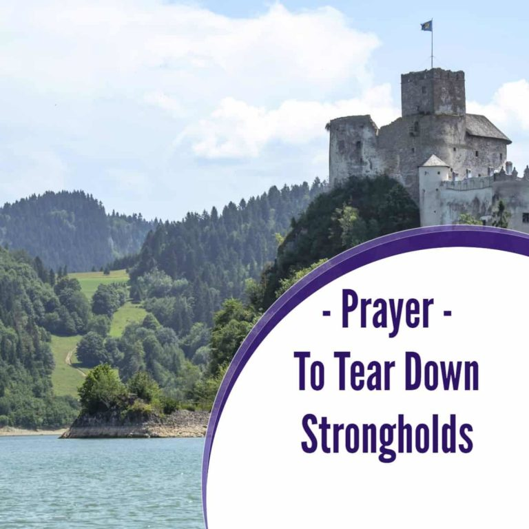 Spiritual Warfare Prayers to Tear Down Strongholds