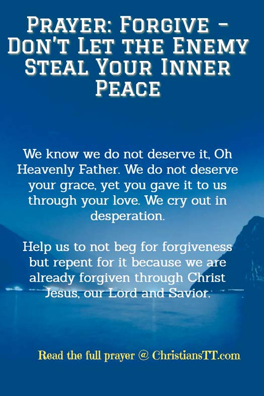 Prayer: Forgive - Don't Let the Enemy Steal Your Inner Peace