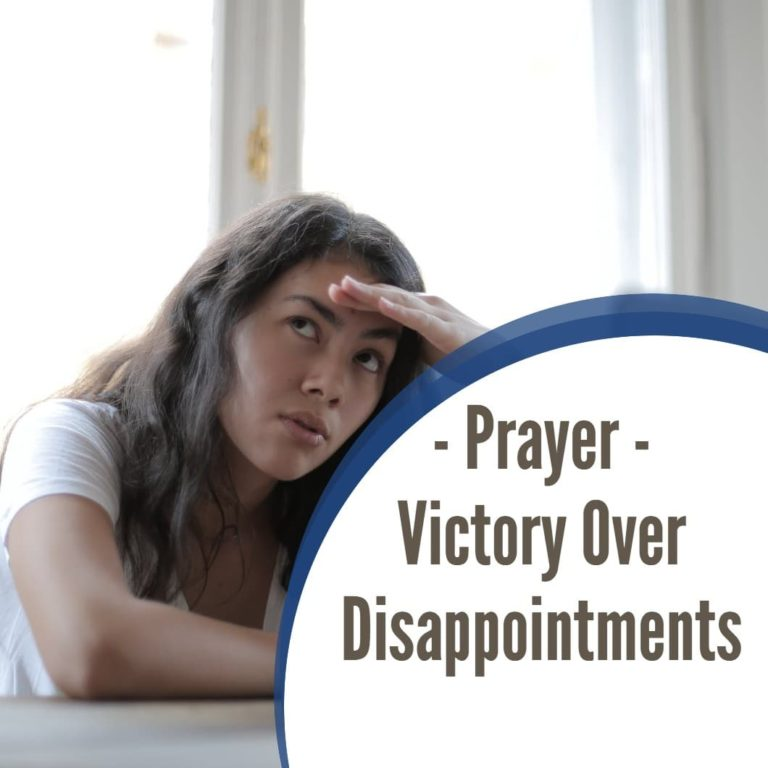 Prayer for Victory over Disappointments