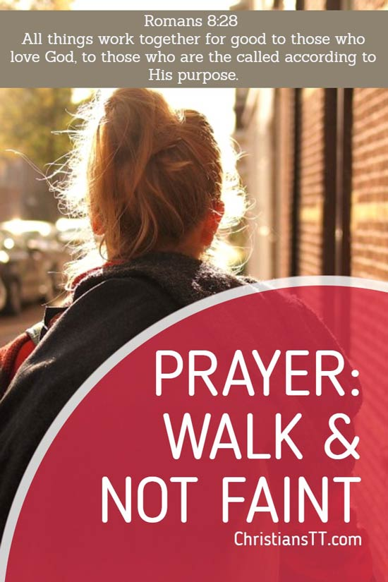 Prayer: Walk and not Faint