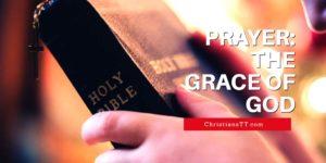 Prayer for the wonderful Grace of God