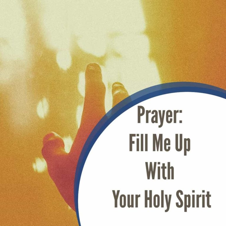 Prayer to Be Filled With The Holy Spirit