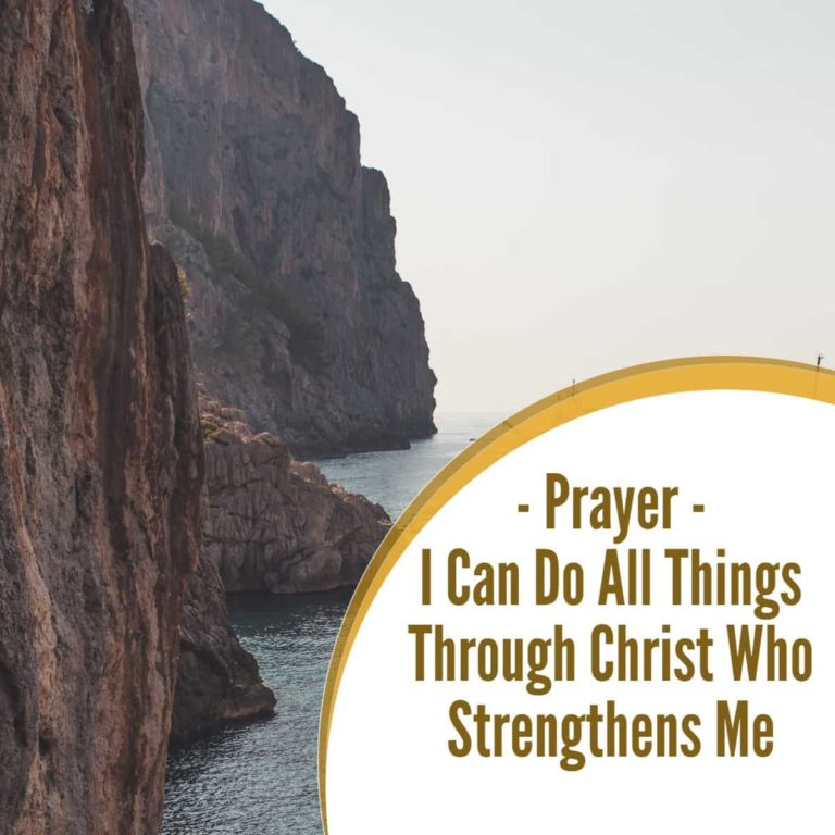 Prayer: I Can Do All Things Through Christ Who Strengthens Me