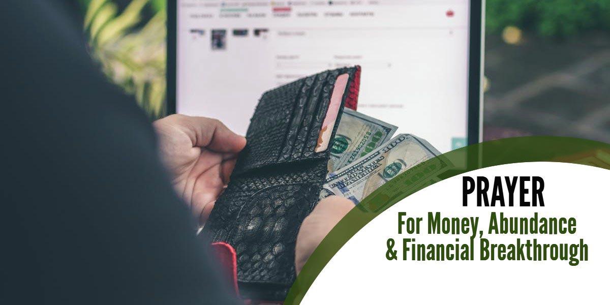 Prayer For Money, Abundance and Financial Breakthrough