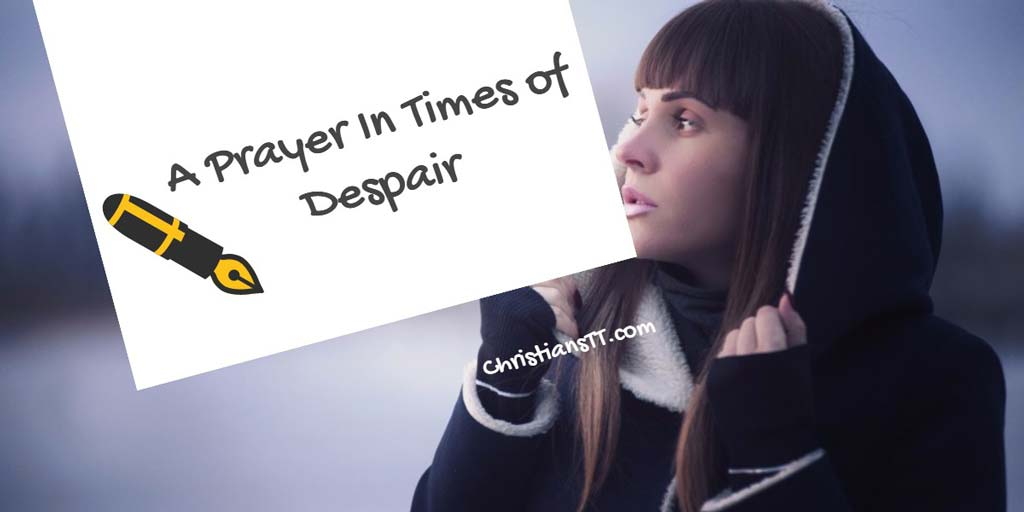 Prayer: In Times of Despair