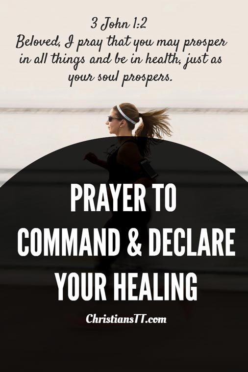 Prayer: Command and Declare Healing