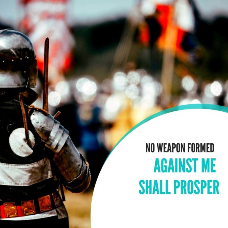 Prayer: No Weapon Formed Against Me Shall Prosper