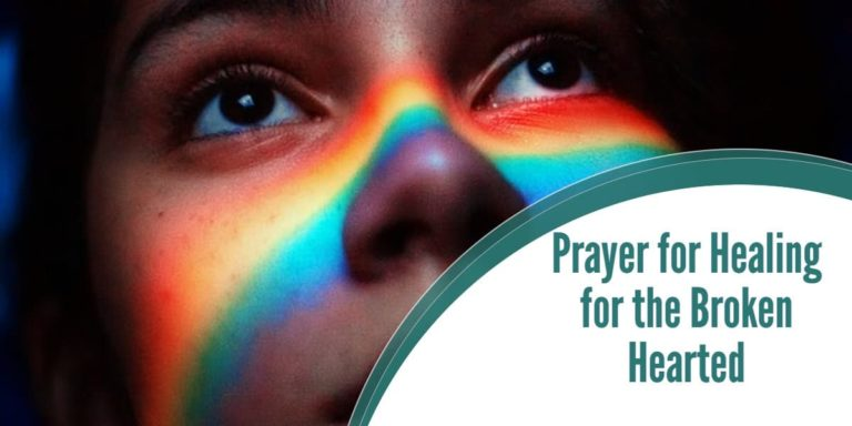 Prayer for Healing for the Broken Hearted