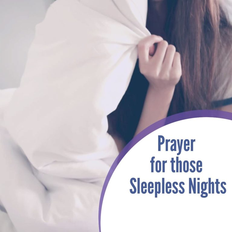 A Prayer for those Sleepless Nights : When you can't sleep