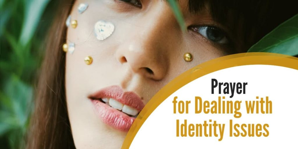 Prayer for Dealing with Identity Issues