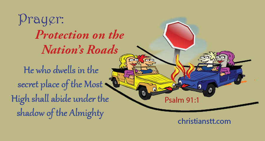 Prayers for Protection on the Nation's Roads and for Traveling Mercies