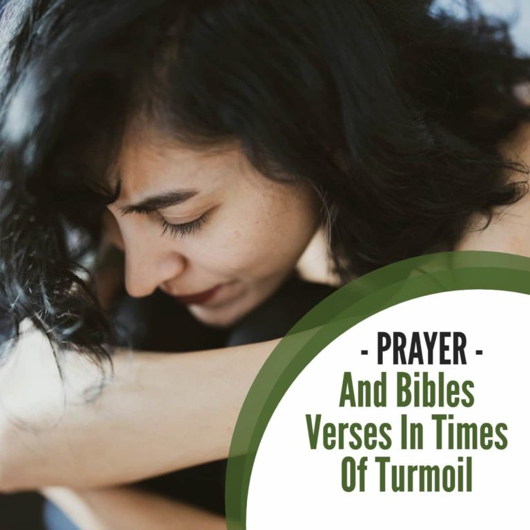 Prayer and Bibles verses in times of Turmoil