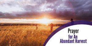 Prayer for An Abundant Harvest