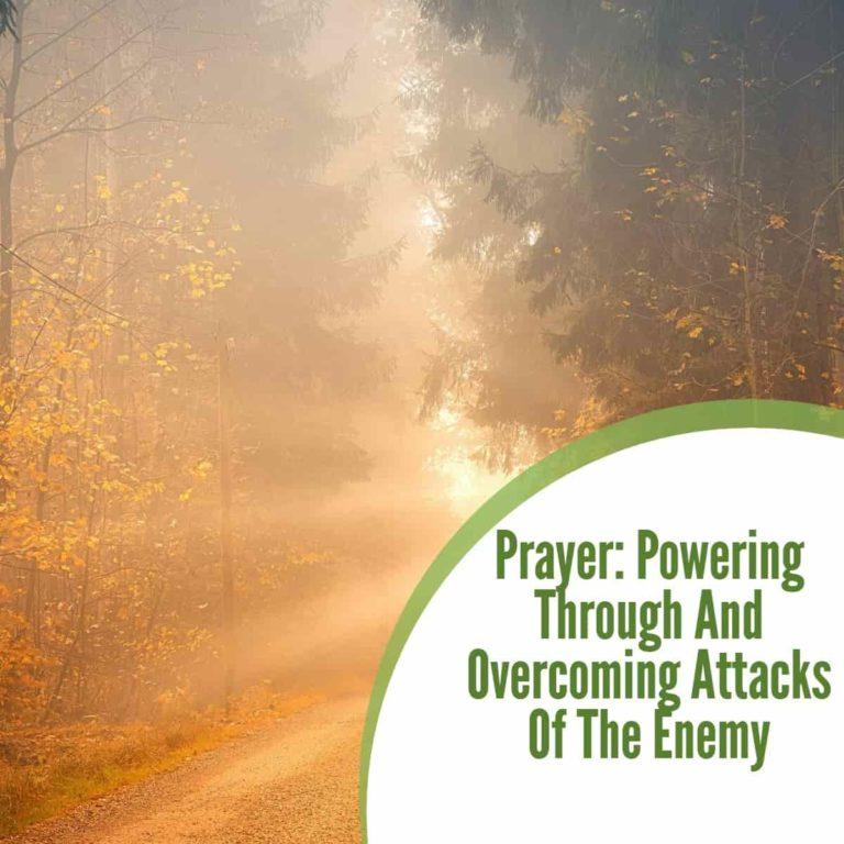 Prayer Against and Overcoming Attacks of Satan