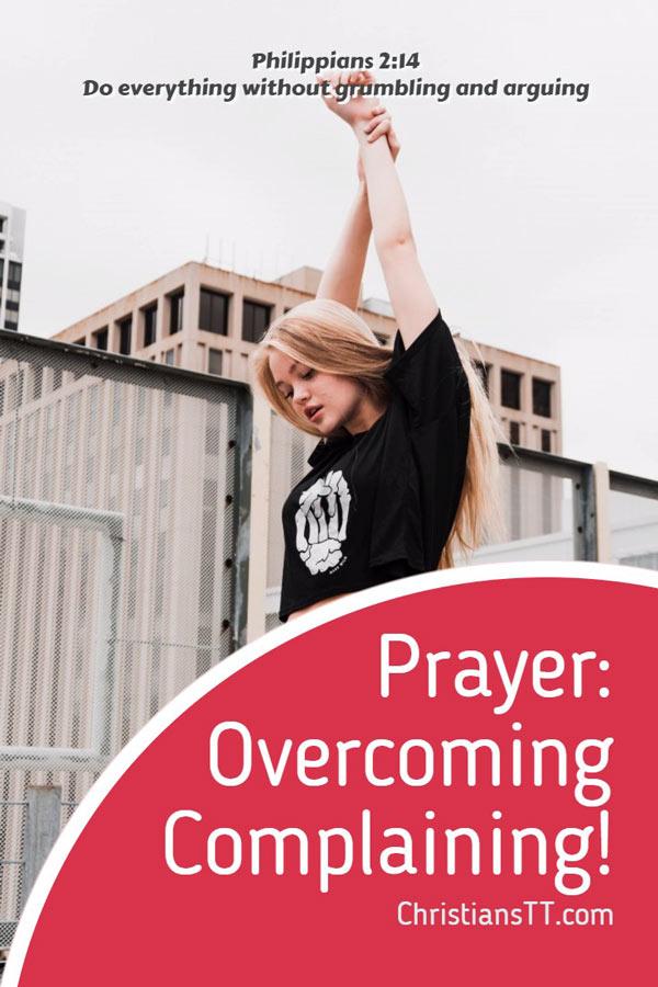 Prayer - Overcoming Complaining