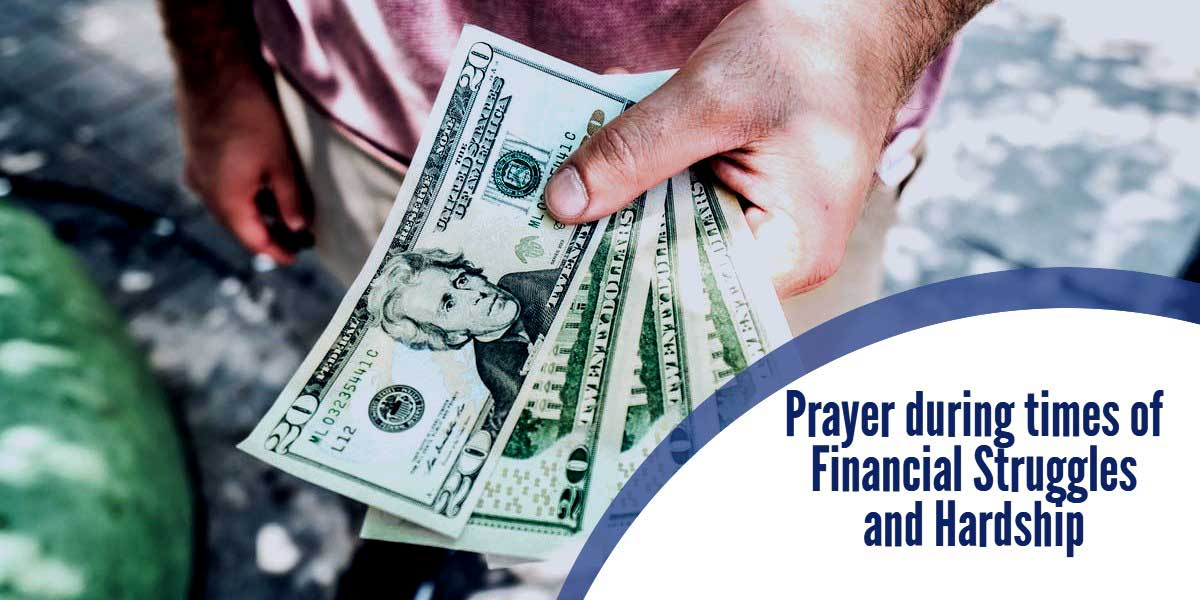 Prayer during times of Financial Struggles and Hardship
