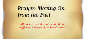 Prayer: Releasing and Moving On from the Past