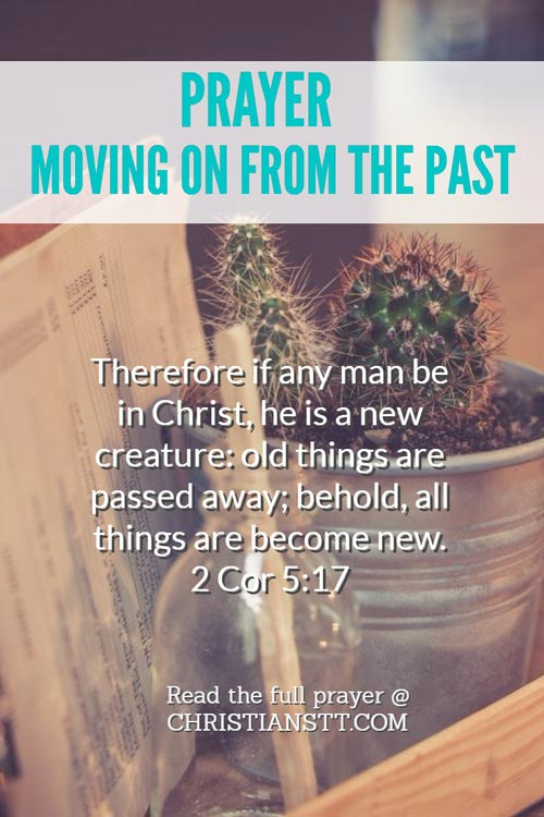 Prayer: Moving On from the Past