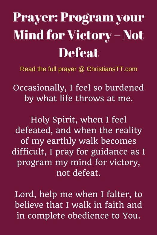 Prayer: Program your Mind for Victory – Not Defeat
