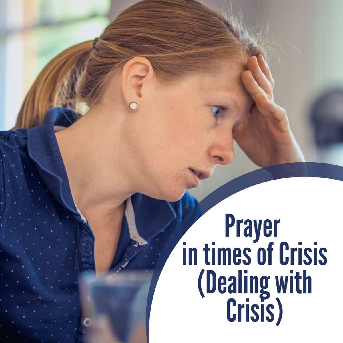 Prayer in a time of crisis