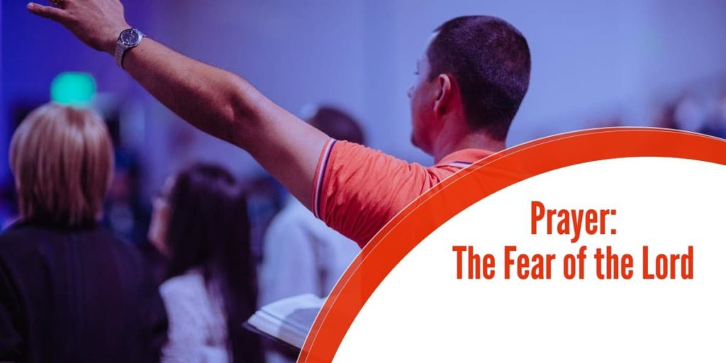 Prayer: The Fear of the Lord