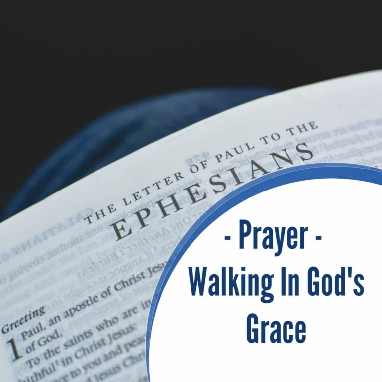 Prayer: Walking In God's Grace