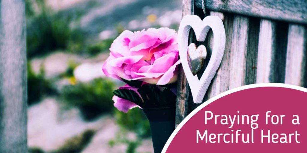 Praying for a Merciful Heart