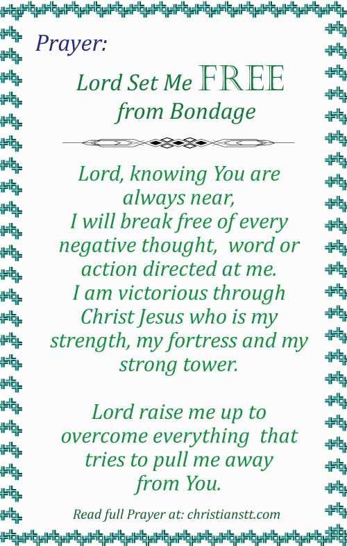 Prayer - Lord Set Me Free from bondage, stress, fear