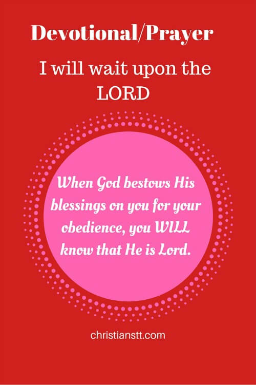 Devotional-Prayer – I will wait upon the Lord