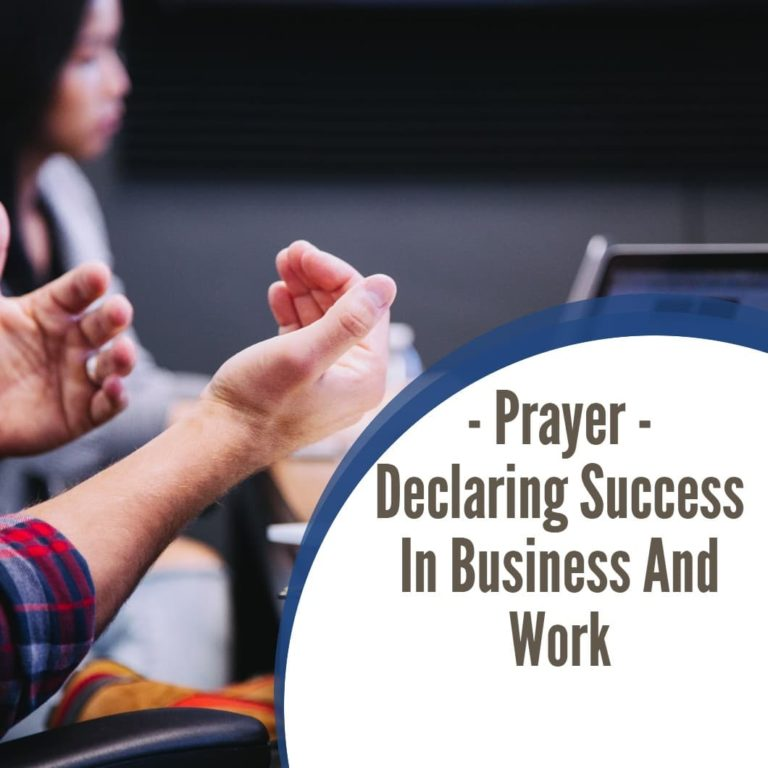 Prayer – Declaring Success In Business & Work