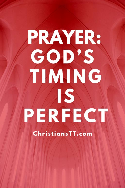Prayer - God's Timing is perfect!