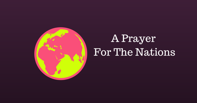 A Prayer For The Nations