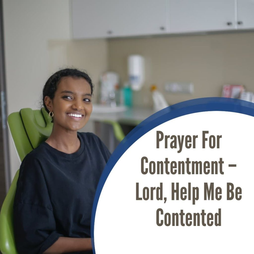 Prayer For Contentment – Lord, Help Me Be Contented