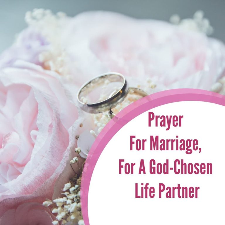 Prayer for Marriage, for a God-Chosen Life Partner