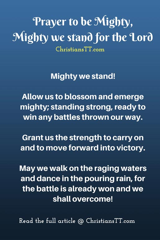 Prayer to be Mighty, Mighty we stand for the Lord