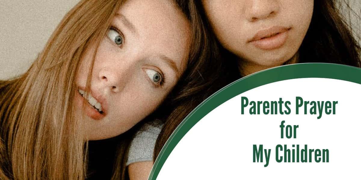 Parents Prayer for my children