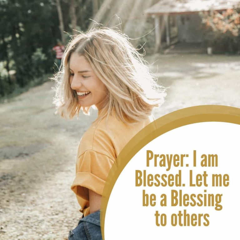 Prayer: I am Blessed. Let me be a Blessing to others