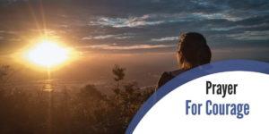 Spiritual Warfare Prayer for Courage and Strength