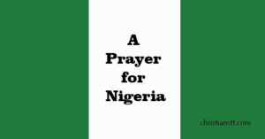 Take that satan! – A Prayer For Nigeria