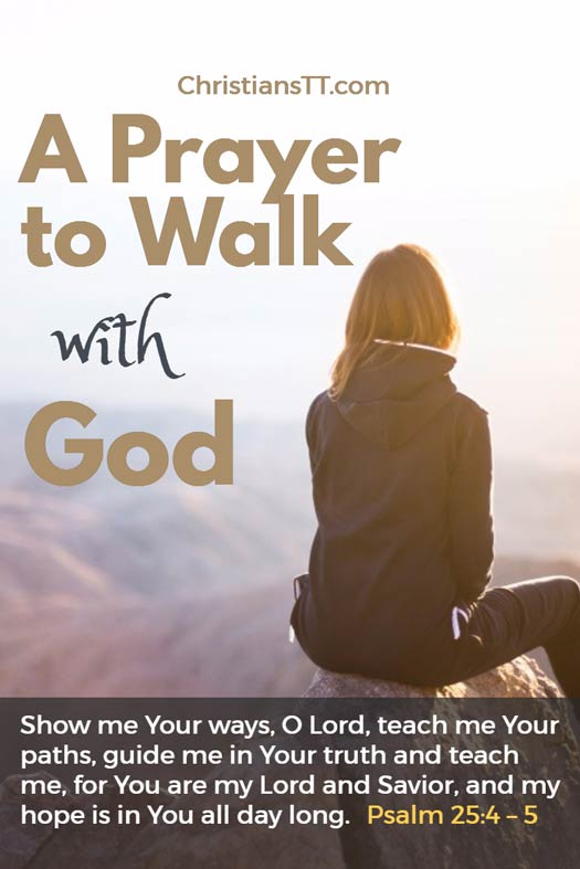 A Prayer to Walk with God