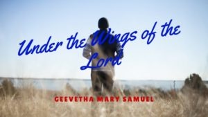 Under the Wings of the Lord