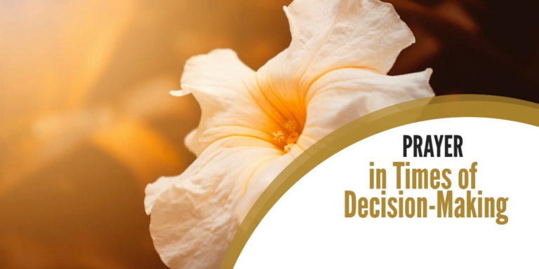 Prayer in Times of Decision-Making